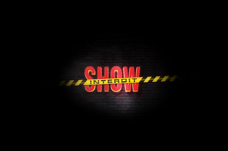 Le Show Interdit
