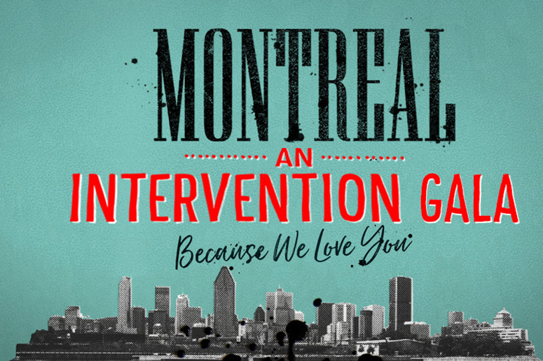 Montreal: An Intervention Gala
