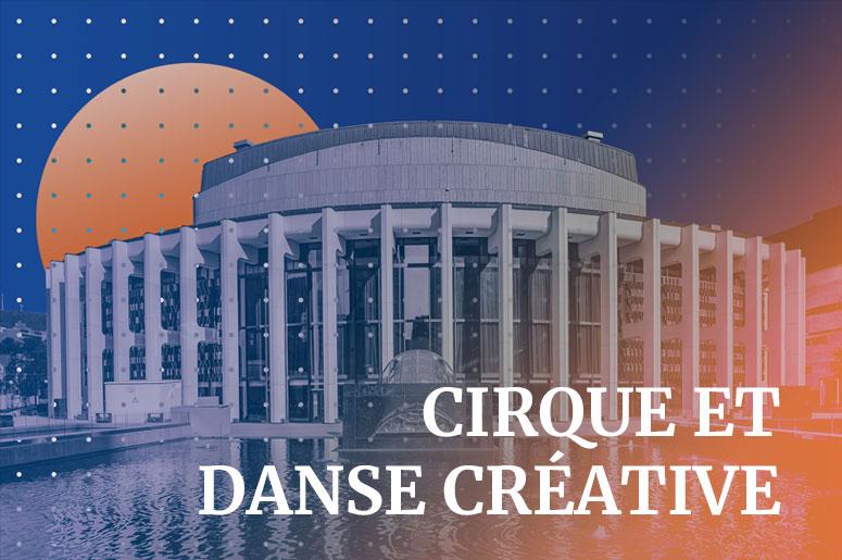 Le cirque et la danse créative